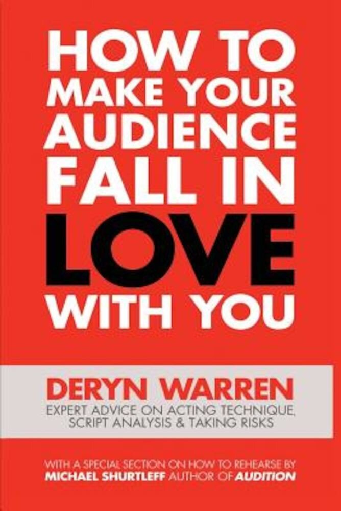 How to Make Your Audience Fall in Love with You, Paperback
