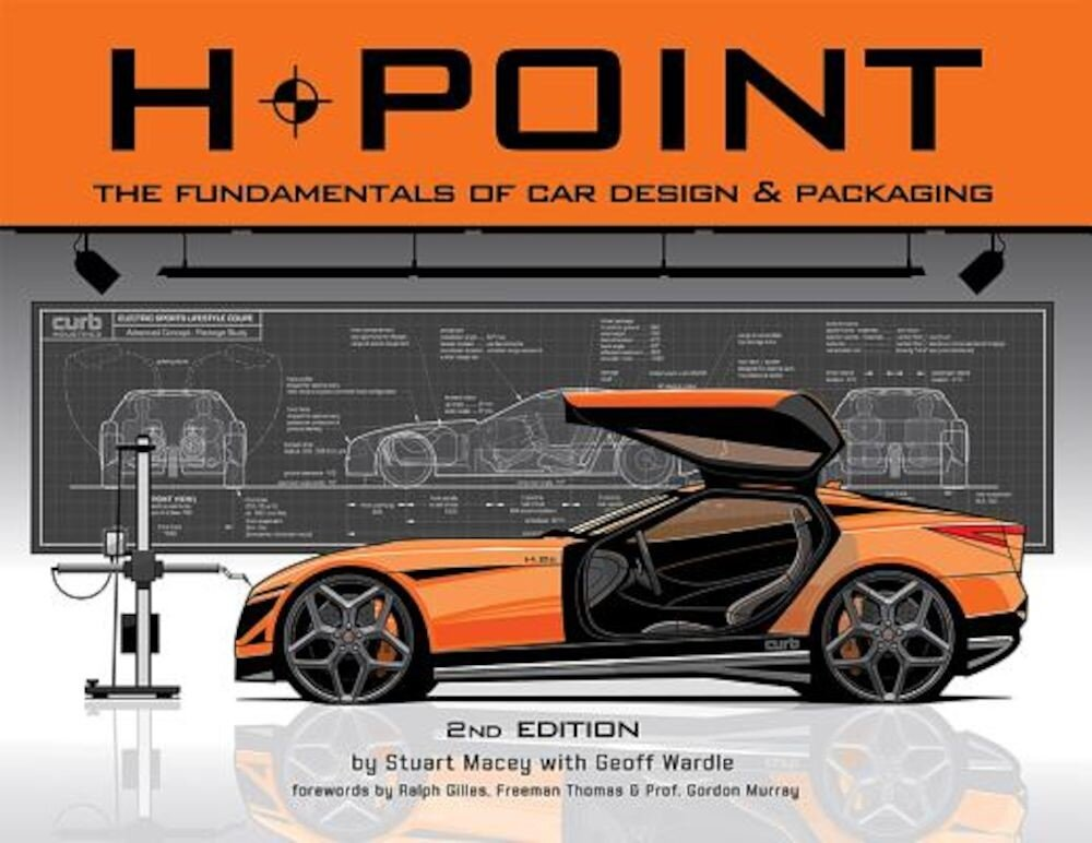 H-Point: The Fundamentals of Car Design & Packaging, Paperback