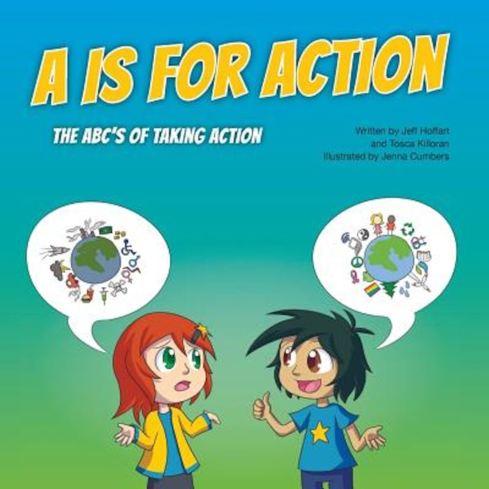 A is for Action: The ABC's of Taking Action, Paperback