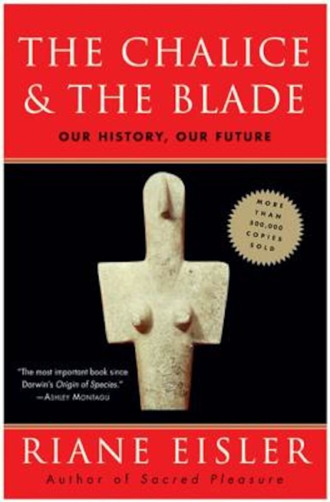 The Chalice and the Blade, Paperback