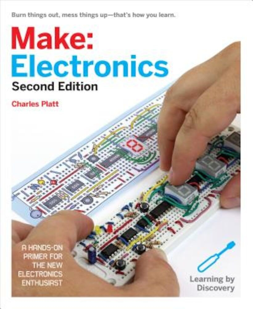 Make: Electronics: Learning by Discovery, Paperback
