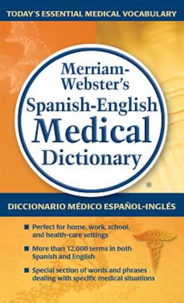 Merriam-Webster's Spanish-English Medical Dictionary, Paperback