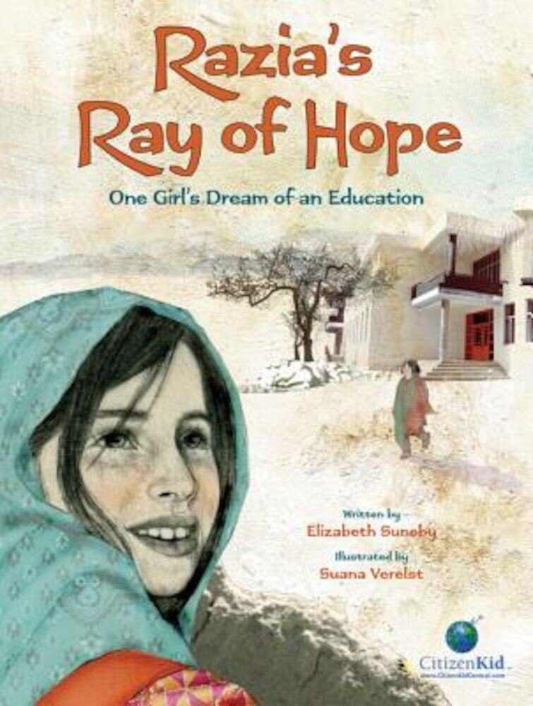 Razia's Ray of Hope: One Girl's Dream of an Education, Hardcover