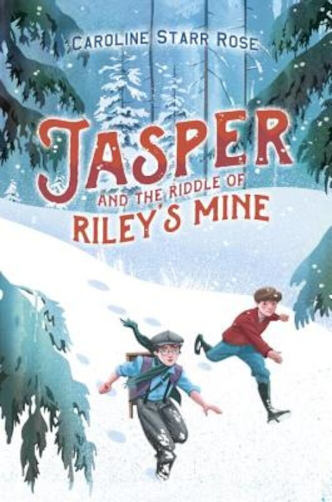 Jasper and the Riddle of Riley's Mine, Hardcover