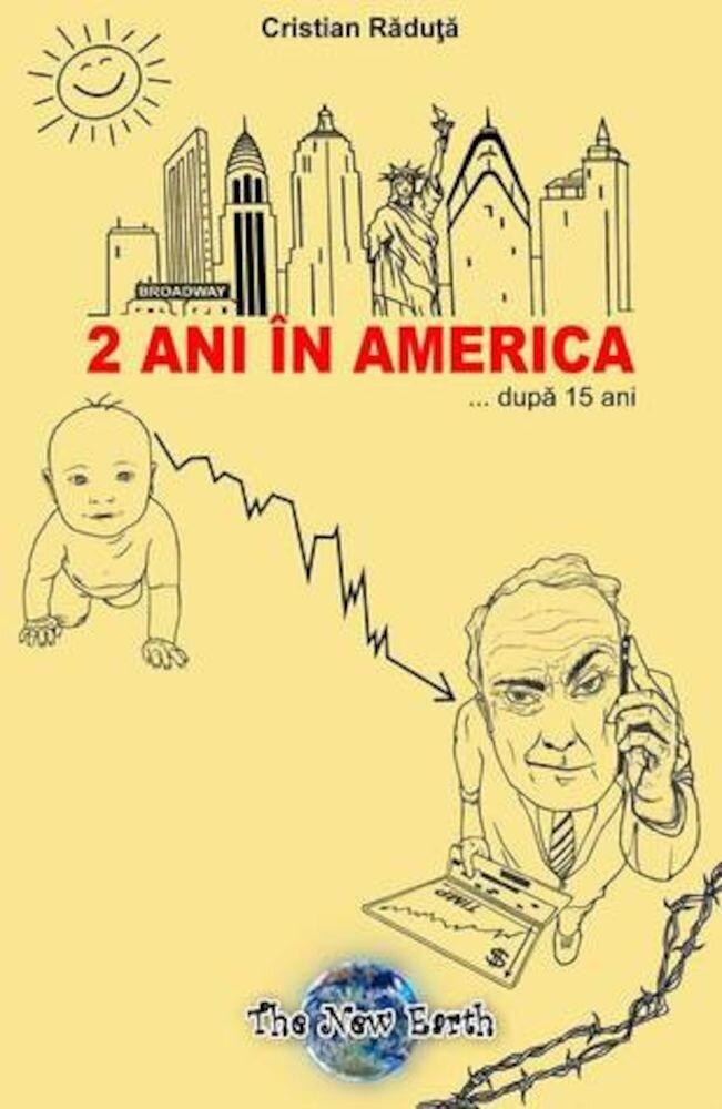 Coperta Carte 2 ani in America... dupa 15 ani