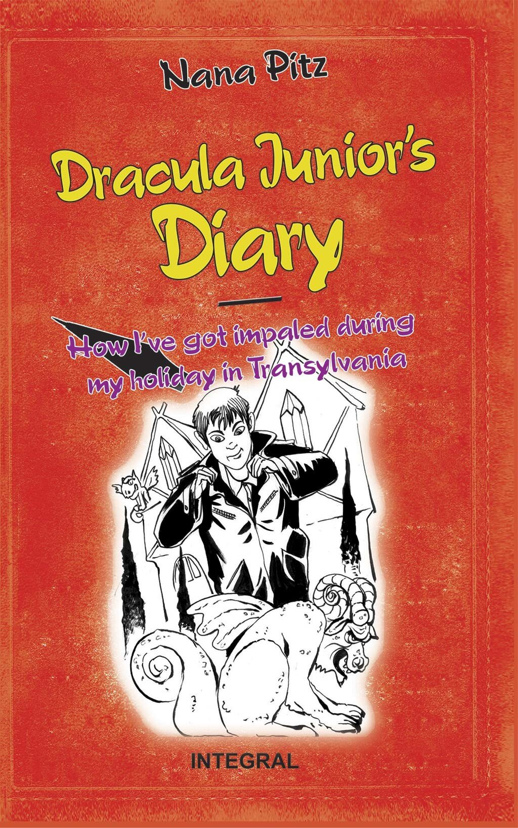 Dracula Junior's Diary. How I've got impaled during my holiday in Transylvania (eBook)