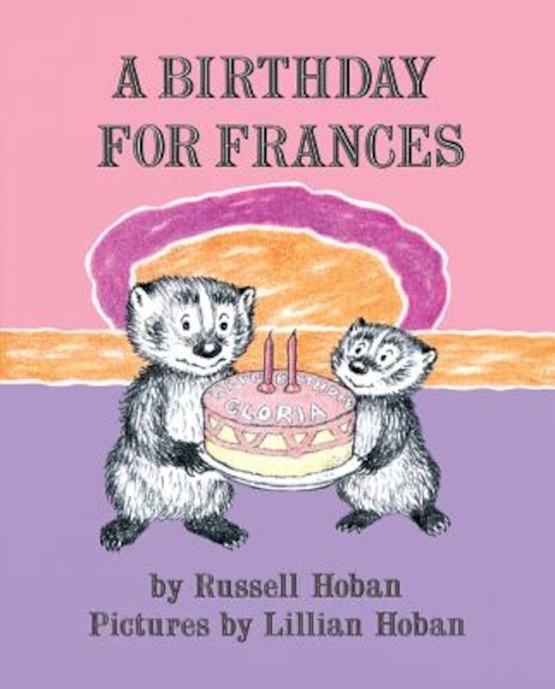A Birthday for Frances, Hardcover