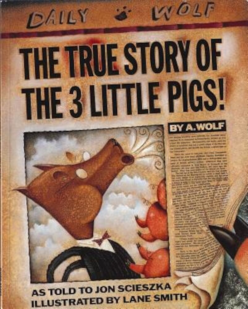 The True Story of the 3 Little Pigs, Paperback