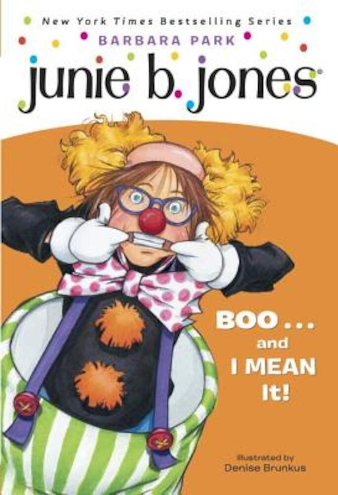 Junie B. Jones #24: Boo...and I Mean It!, Paperback