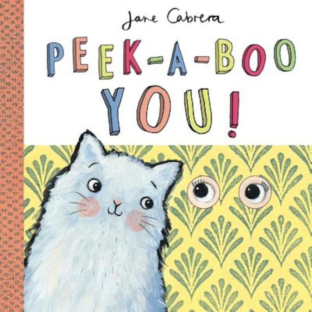 Peek-A-Boo You!, Hardcover