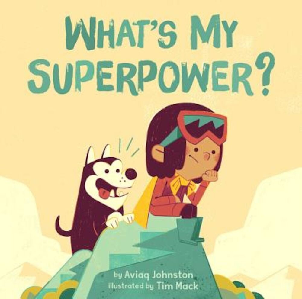 What's My Superpower?, Hardcover