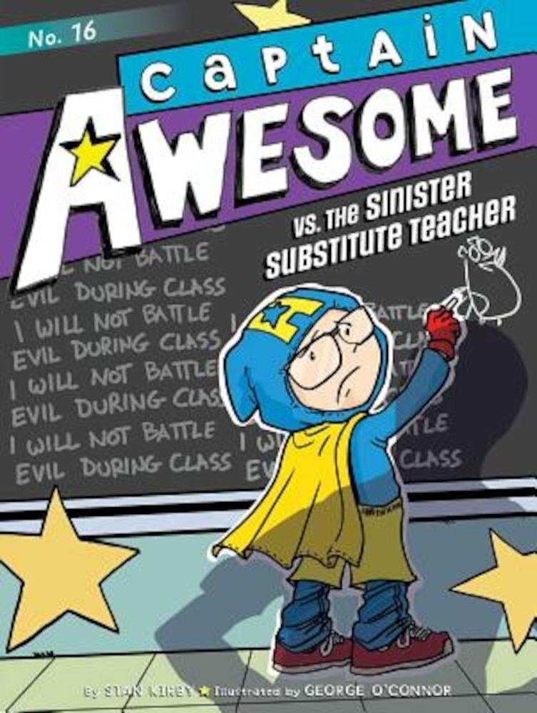 Captain Awesome vs. the Sinister Substitute Teacher, Hardcover