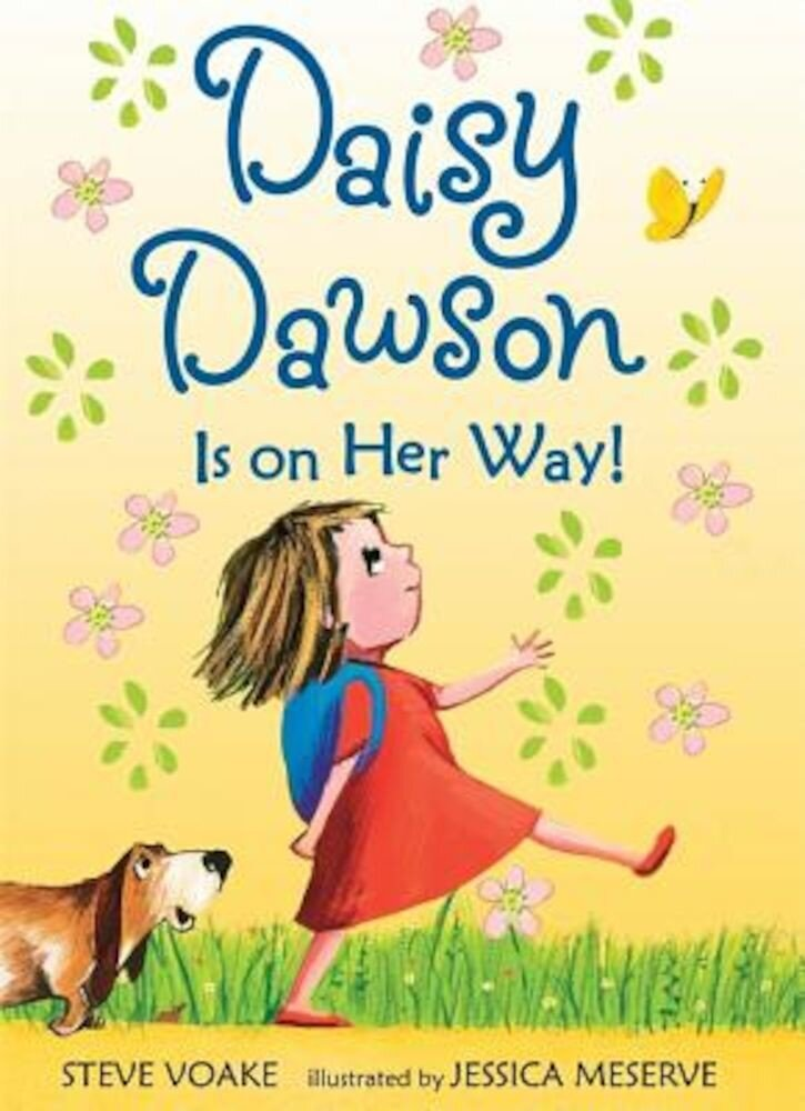Daisy Dawson Is on Her Way!, Paperback