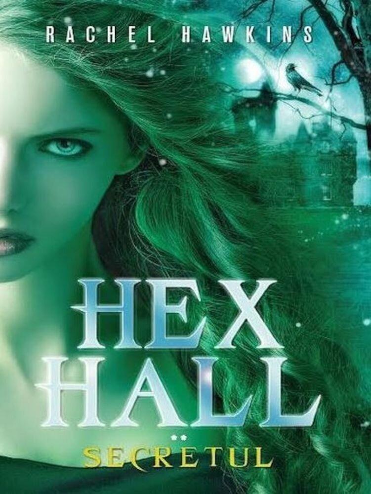 Hex Hall. Secretul. Vol. 2