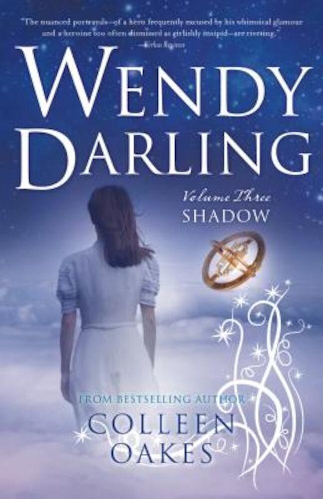 Wendy Darling: Vol 3: Shadow, Paperback