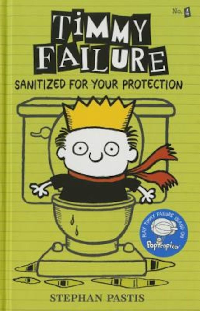 Timmy Failure: Sanitized for Your Protection, Hardcover