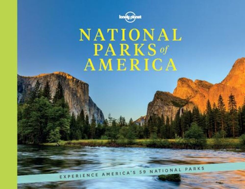National Parks of America: Experience America's 59 National Parks, Hardcover