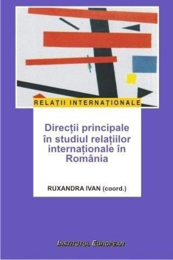 Directii principale in studiul relatiilor internationale in Romania