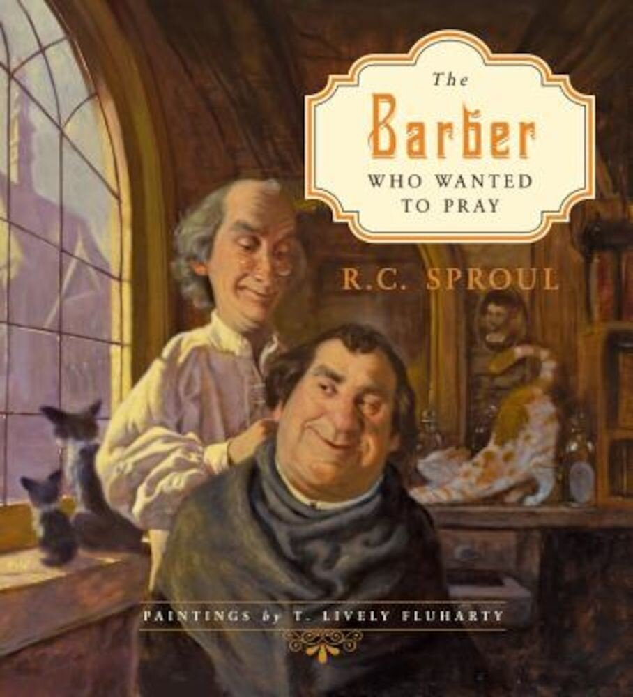 The Barber Who Wanted to Pray, Hardcover