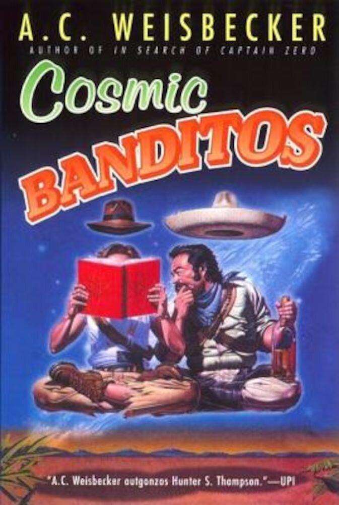 Cosmic Banditos, Paperback