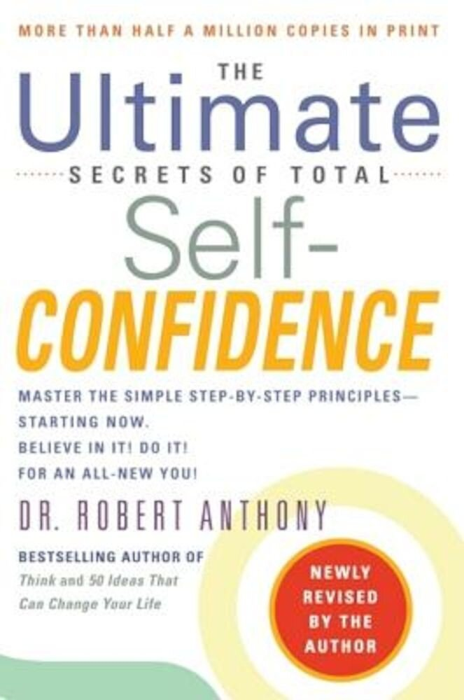 The Ultimate Secrets of Total Self-Confidence, Paperback