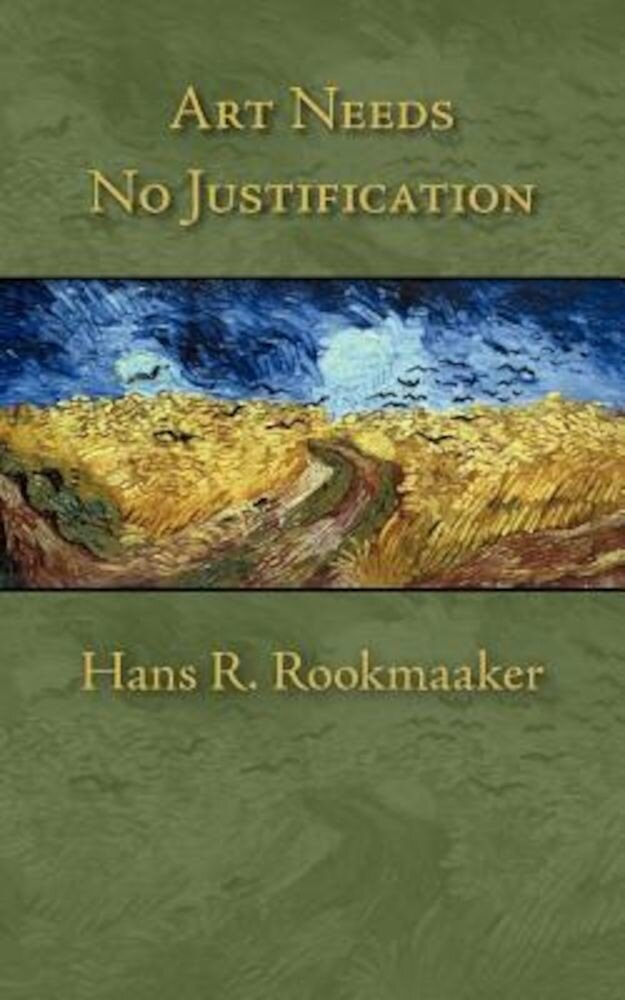 Art Needs No Justification, Paperback