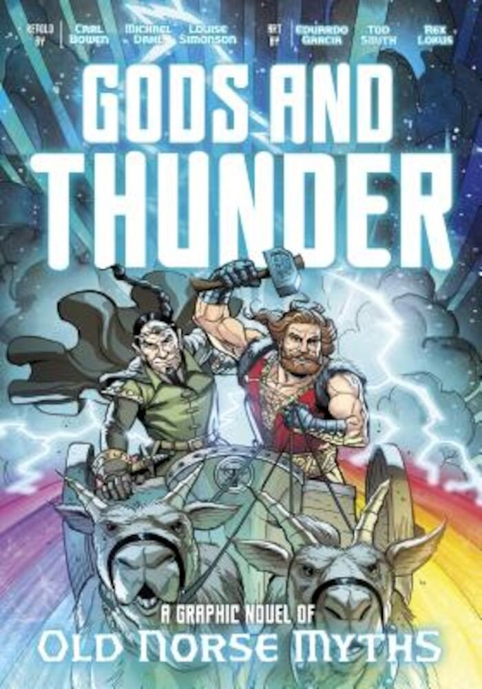 Gods and Thunder: A Graphic Novel of Old Norse Myths, Paperback