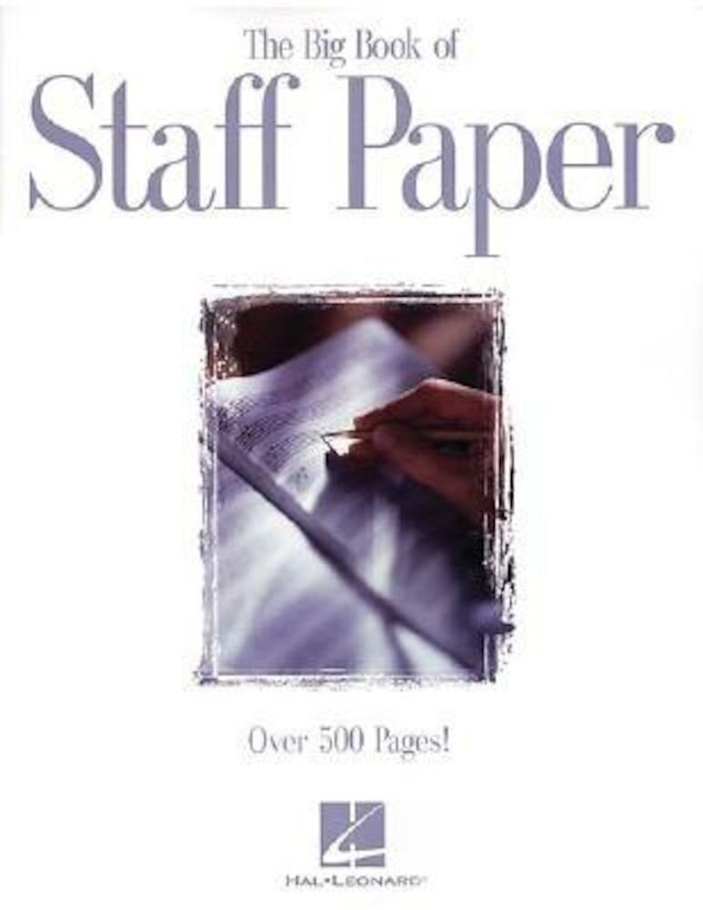 The Big Book of Staff Paper, Paperback