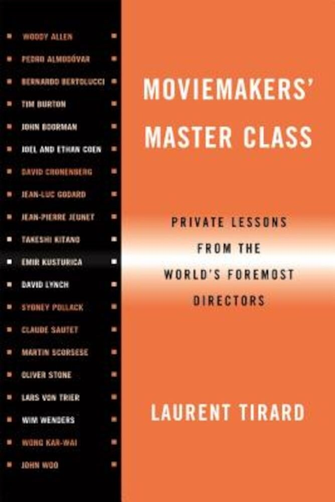 Moviemakers' Master Class: Private Lessons from the World's Foremost Directors, Paperback