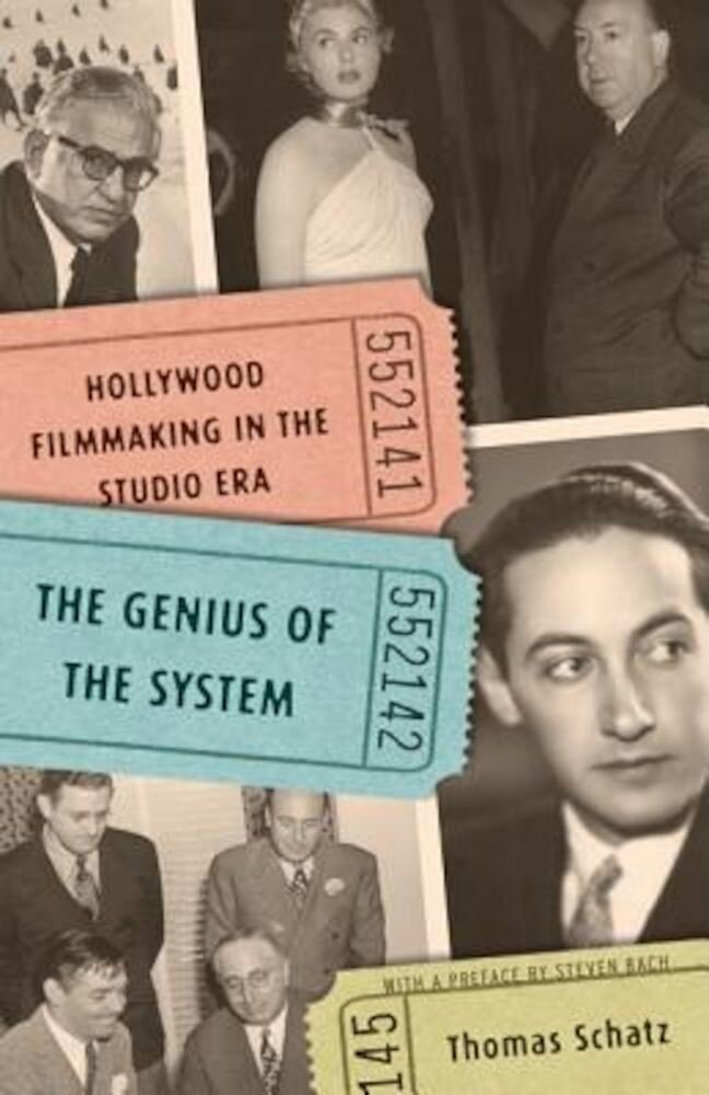 The Genius of the System: Hollywood Filmmaking in the Studio Era, Paperback