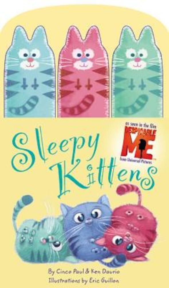 Sleepy Kittens with Finger Puppets [With 3 Finger Puppets], Hardcover