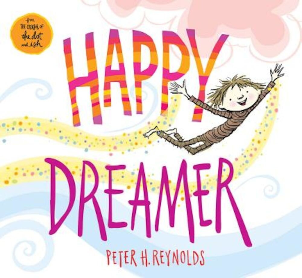 Happy Dreamer, Hardcover