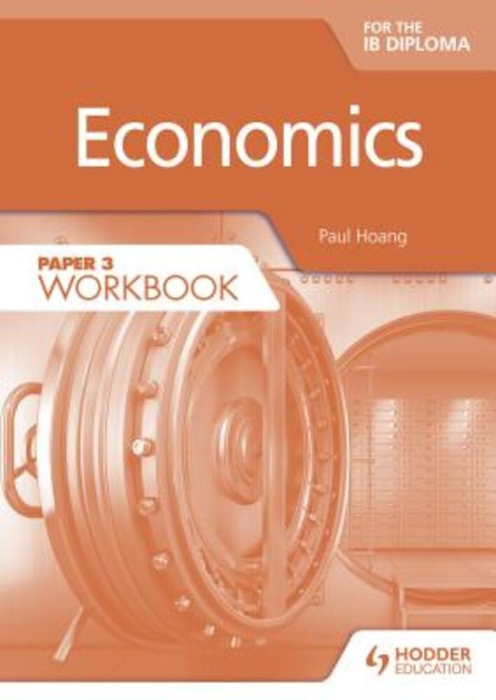 Economics for the Ib Diploma Paper 3 Workbook, Paperback