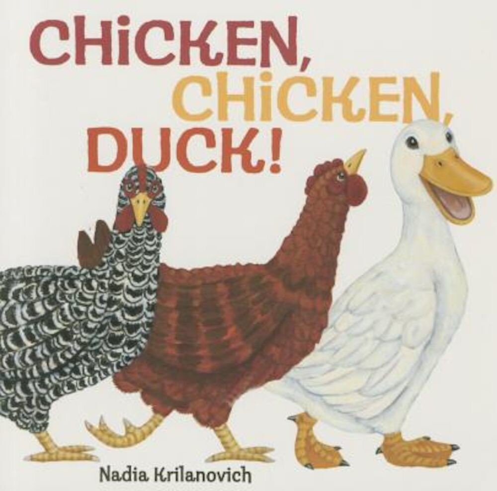 Chicken, Chicken, Duck!, Hardcover