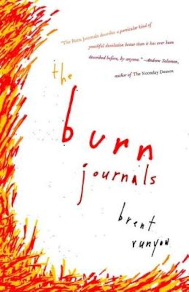 The Burn Journals, Paperback