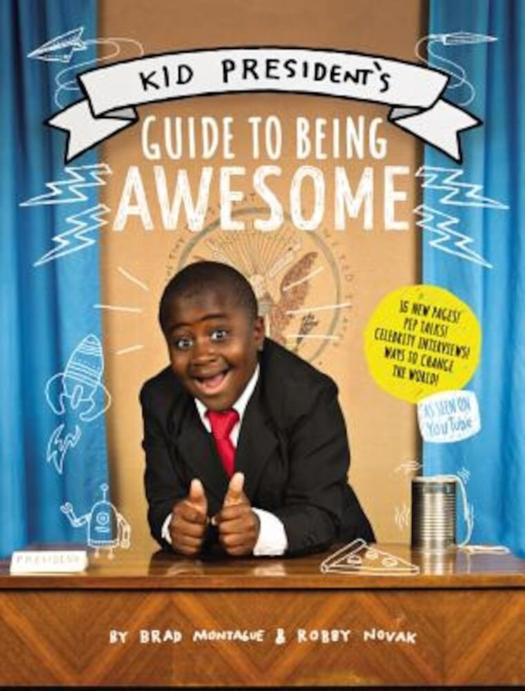 Kid President's Guide to Being Awesome, Paperback