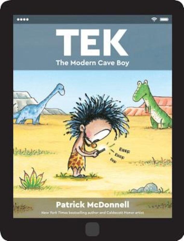 Tek: The Modern Cave Boy, Hardcover