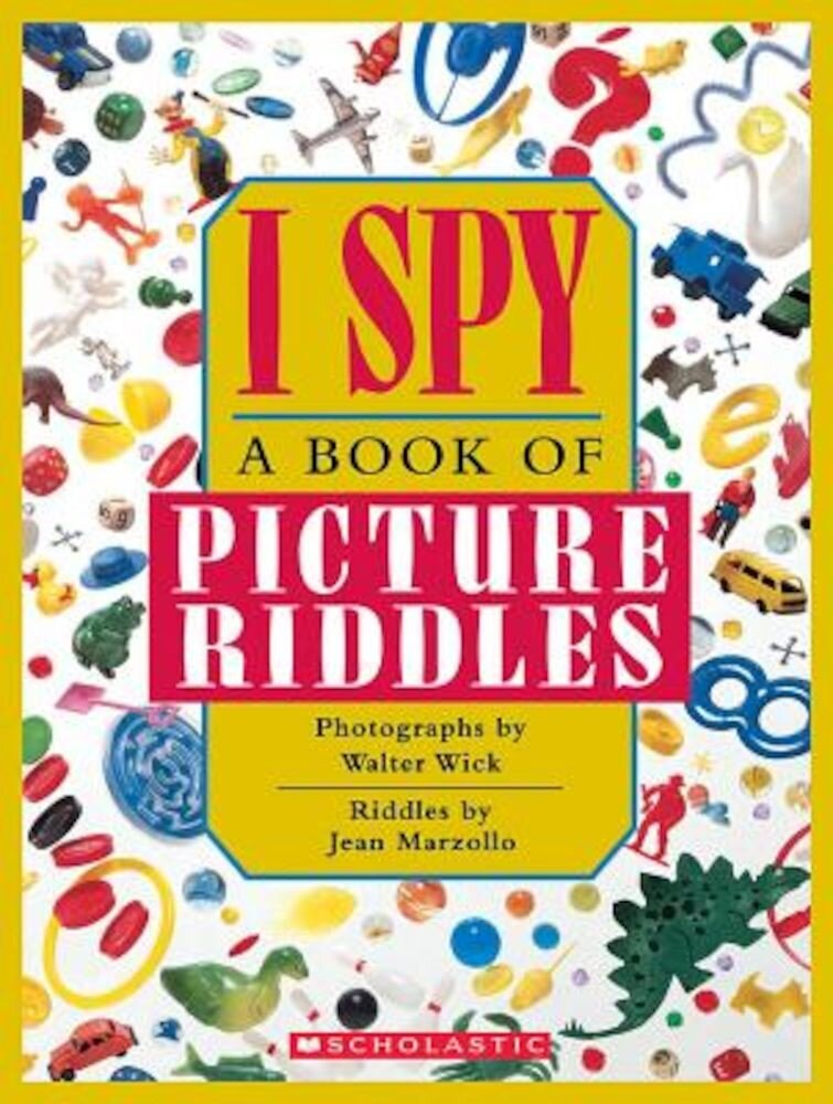 I Spy: A Book of Picture Riddles, Hardcover