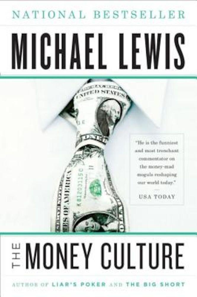 The Money Culture, Paperback