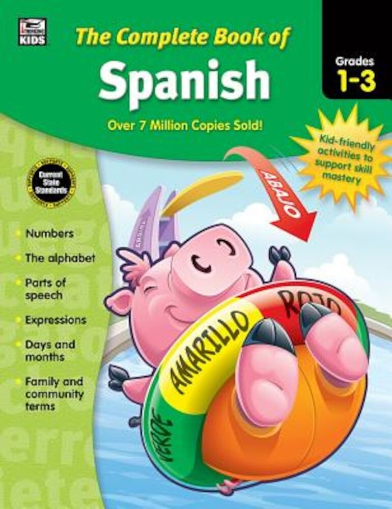 The Complete Book of Spanish, Grades 1 - 3, Paperback
