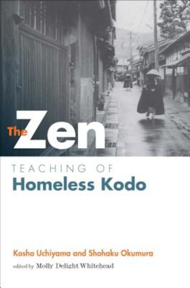 The Zen Teaching of Homeless Kodo, Paperback