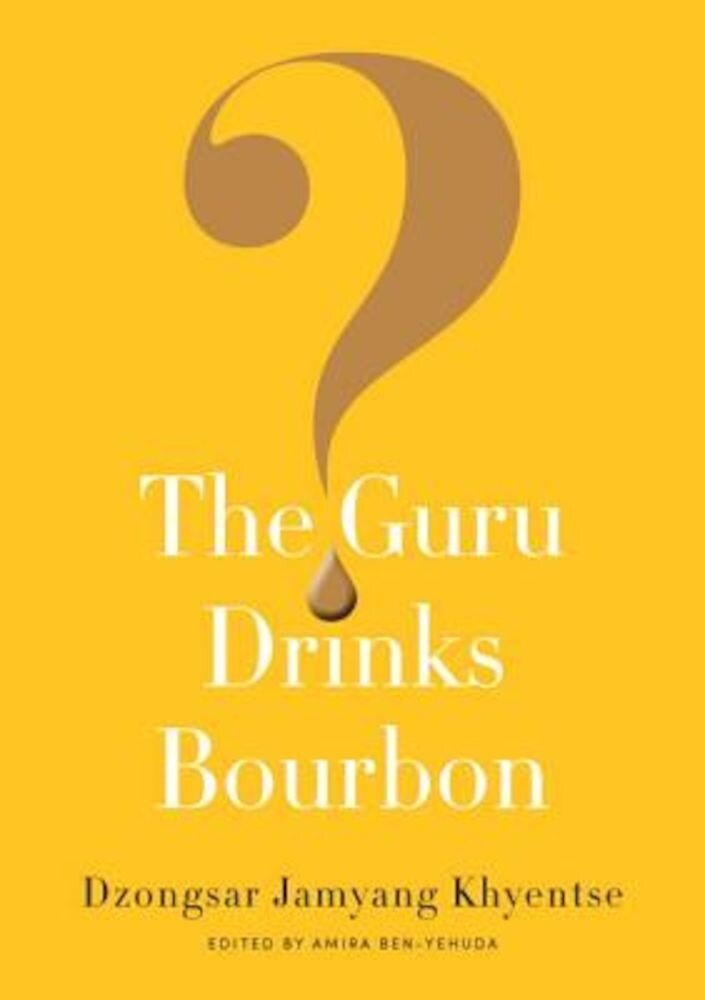 The Guru Drinks Bourbon?, Paperback
