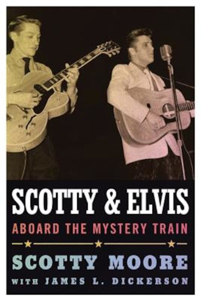 Scotty and Elvis: Aboard the Mystery Train, Paperback