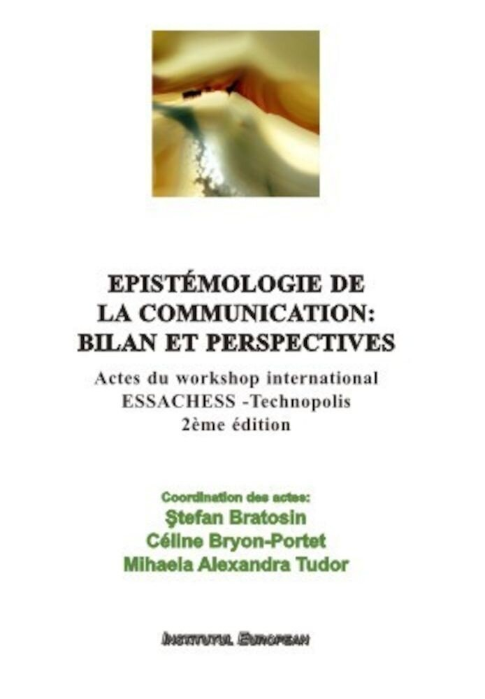 Epistemologie de la communication: bilan et perspectives