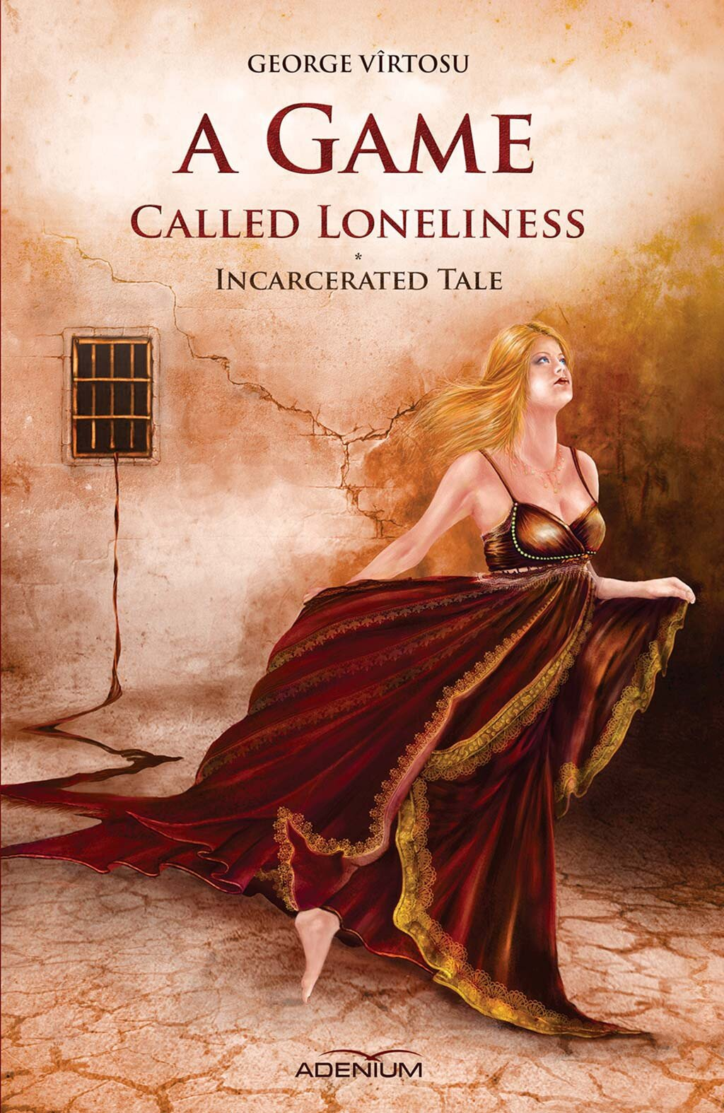 A game called loneliness. Incarcerated Tale. Volume 1 (eBook)
