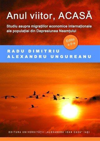Anul viitor, acasa. Studiu asupra migratiilor economice internationale ale populatiei din Depresiunea Neamtului
