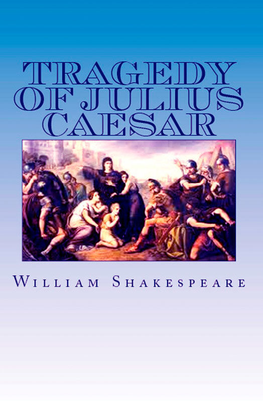 The Tragedy of Julius Caesar (eBook)
