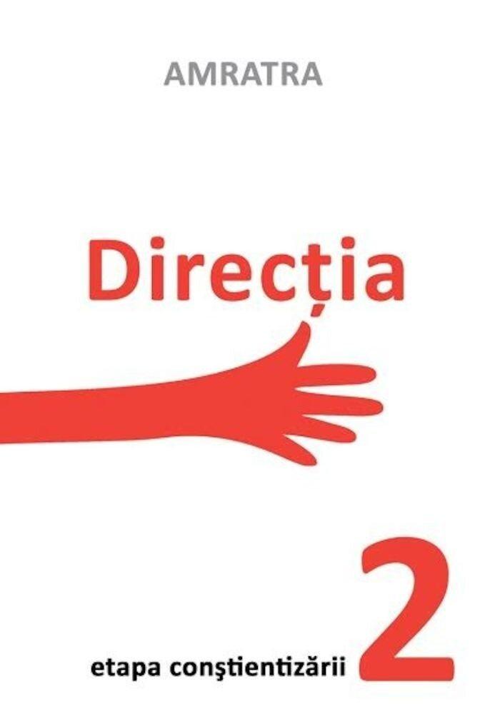 Directia - Etapa constientizarii