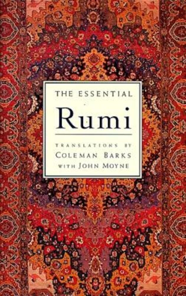 The Essential Rumi - Reissue: New Expanded Edition, Hardcover