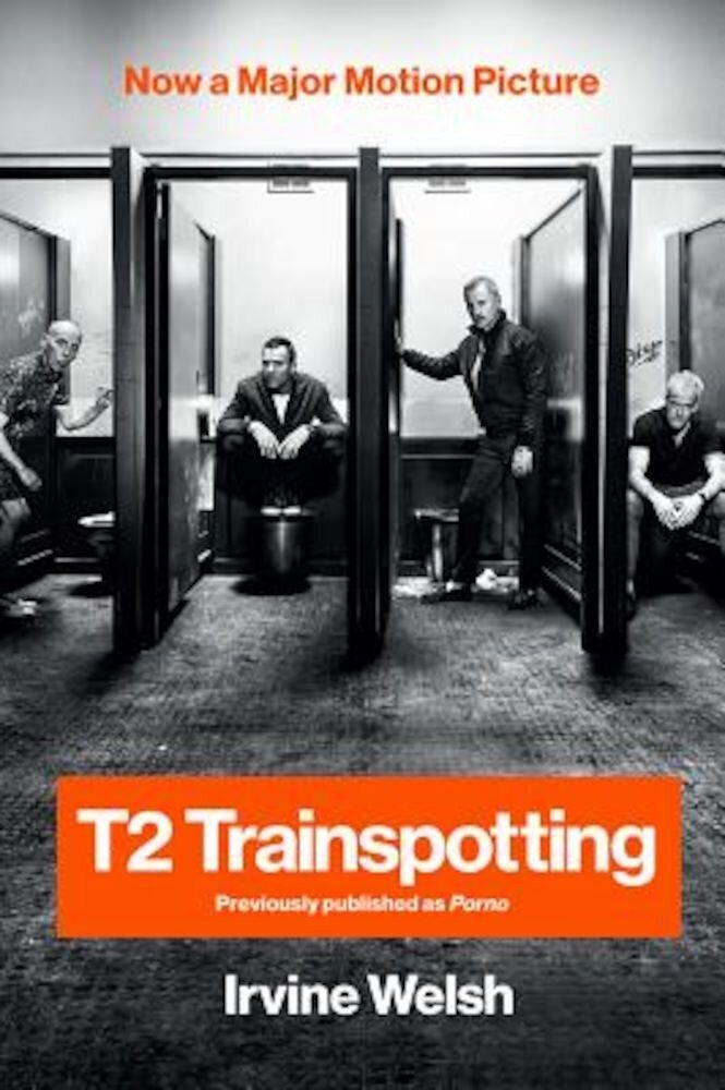 T2 Trainspotting, Paperback